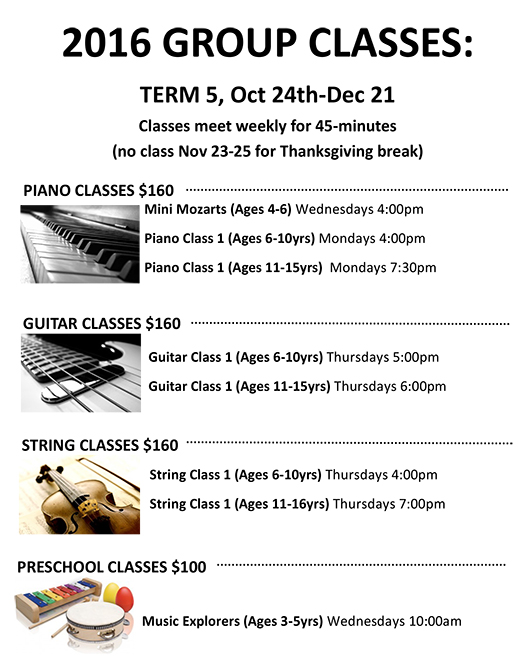 Term 5, (Oct. 24th - Dec. 21st) 2016 Group Classes - Musical Surprise